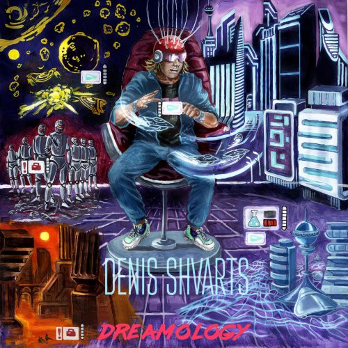 Denis Shvarts - Dreamology (2019)