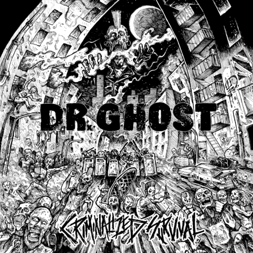 Dr. Ghost - Criminalized Survival (2019)