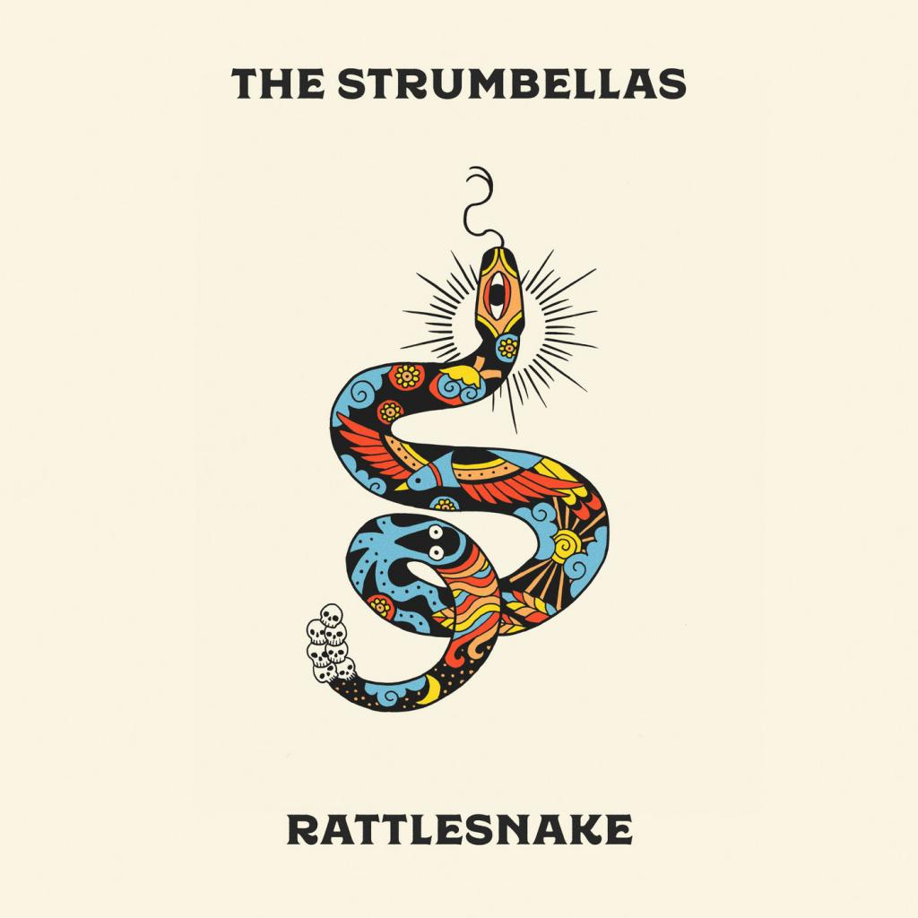 The Strumbellas - Rattlesnake (2019)